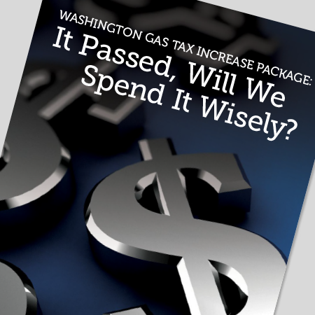 Washington Gas Tax Increase Package: It Passed, Will We Spend It Wisely?