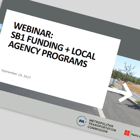 MTC SB1 Funding + Local Agency Programs Webinar